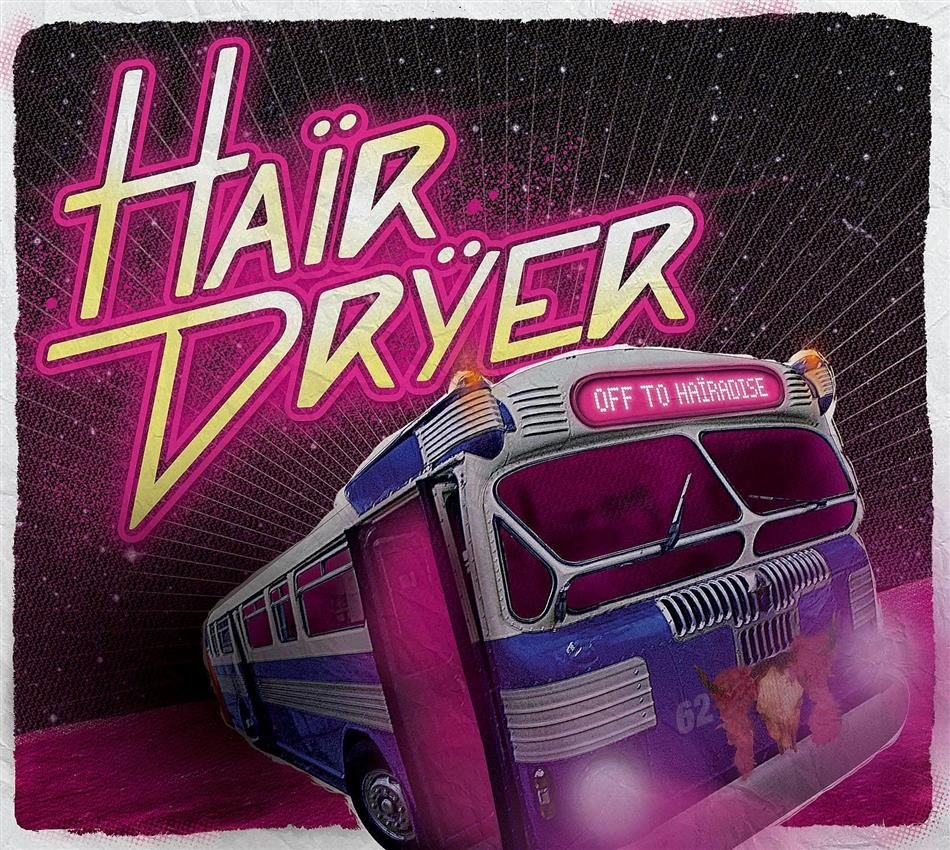 Hairdryer - Off To Hairadise - Fontastix CD