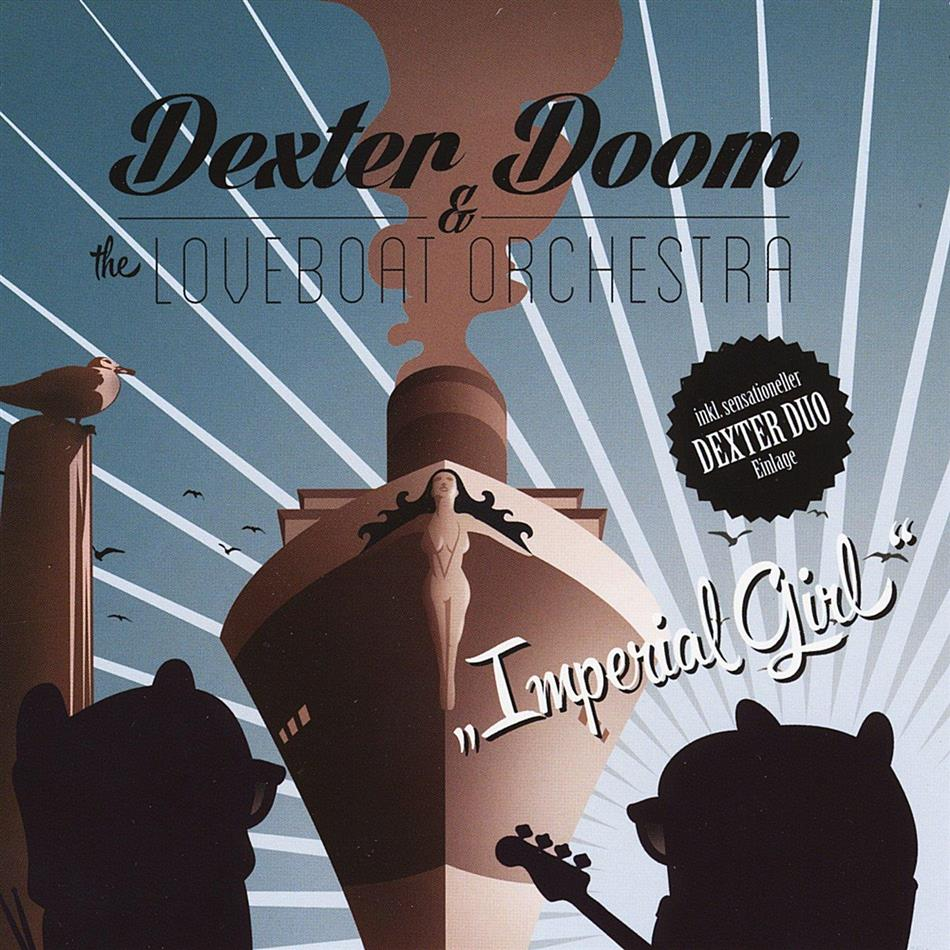 Dexter Doom And The Loveboat Orchestra - Imperial Girl - Fontastix CD