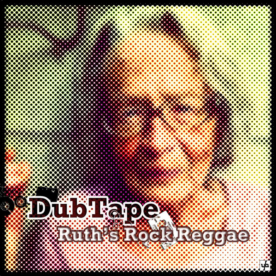 "DubTape - Ruth's Rock Reggae (7"" Single)"
