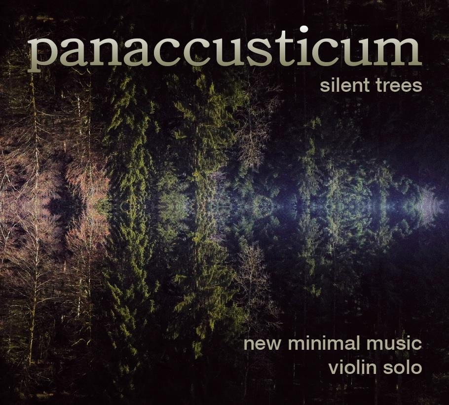 Matthias Etter & Magdalena Hegglin - Panaccusticum - Silent Trees