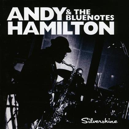Andy Hamilton - Silvershine