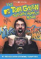 The Tom Green - Subway Monkey Tour