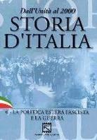 Storia d'Italia - La politica estera fascista e la guerra - Vol. 6