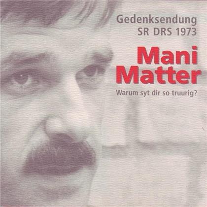 Mani Matter - Mani Matter - Warum Syt Dir So Truurig