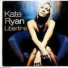 Kate Ryan - Libertine