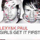 Lexy & K-Paul - Girls Get It First