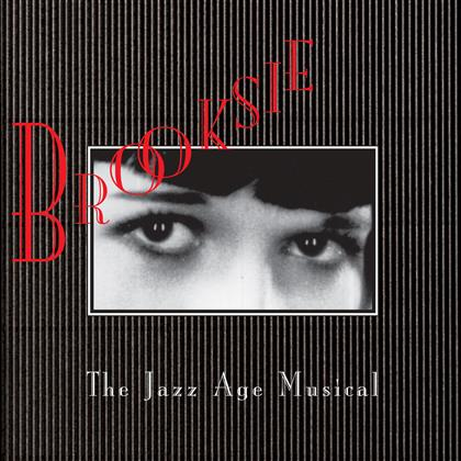Brooksie - Brooksie - Jazz Age Musical - Reissue