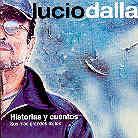 Lucio Dalla - Historias Y Cuentos