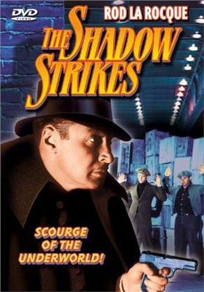 The shadow strikes (s/w, Unrated)