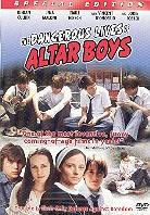 The dangerous lives of altar boys (Edizione Speciale)
