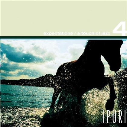 Ipuri - Expectations- A Touch Of Jazz 4