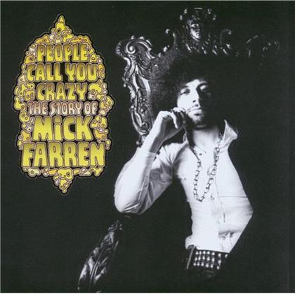 Mick Farren - People Call You Crazy