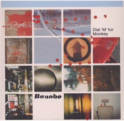 Bonobo - Dial M For Monkey