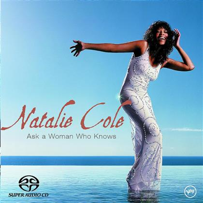 Natalie Cole - Ask A Woman Who Knows (Hybrid SACD)