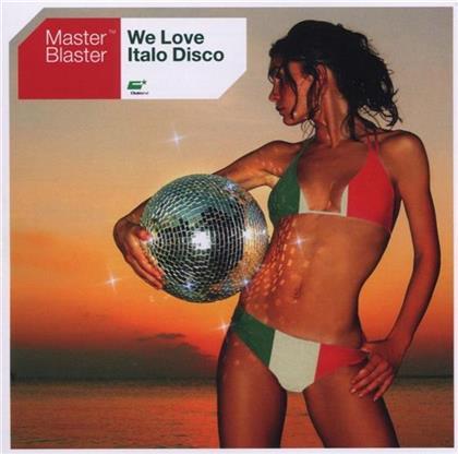 Master Blaster - We Love Italo Disco