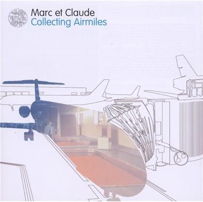 Marc Et Claude - Collecting Airmiles