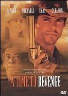 A time to revenge (Unrated)