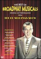 The best of Broadway musicals - Ed Sullivan