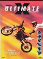 Ultimate X - The movie
