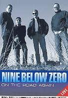Nine Below Zero - On the road again