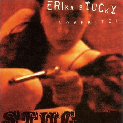 Erika Stucky - Lovebites