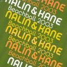 Nalin & Kane - Beachball 2003