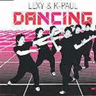 Lexy & K-Paul - Dancing