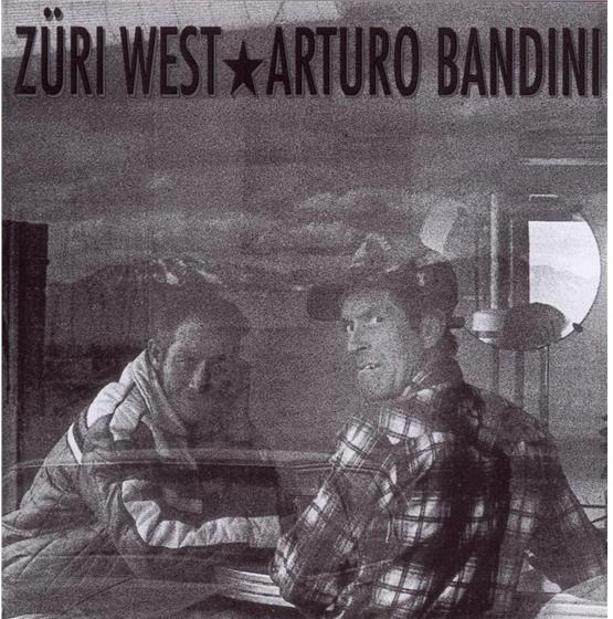 Züri West - Arturo Bandini - Remastered 2017