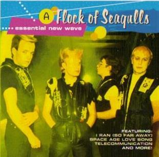 A Flock Of Seagulls - Essential New Wave