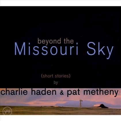 Charlie Haden & Pat Metheny - Beyond The Missouri Sky (CD + DVD)