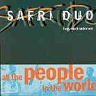 Safri Duo - All The People In The World - 2 Track
