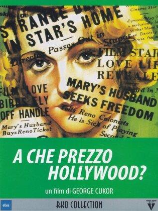 A che prezzo Hollywood? (1932) (s/w)