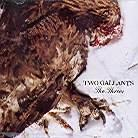 Two Gallants - Throes
