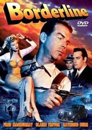 Borderline (1950) (s/w, Unrated)