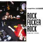 Angelika Express - Rock Fucker Rock