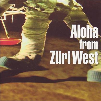 Züri West - Aloha From Züri West