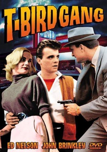 T-bird gang (s/w, Unrated)