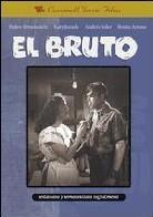 El bruto (1952) (n/b)