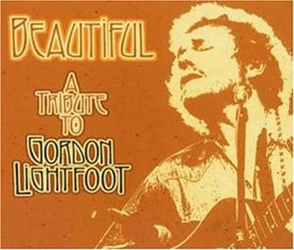 Tribute To Gordon Lightfoot - Various - Beautiful