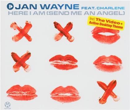 Jan Wayne - Here I Am (Send Me An Angel)