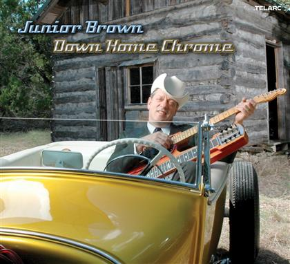 Junior Brown - Down Home Chrome (Hybrid SACD)