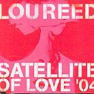 Lou Reed - Satellite Of Love 2004