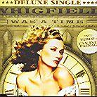Whigfield - Was A Time - Deluxe Single (Remix)