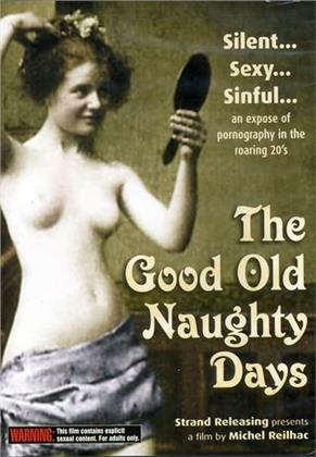 The good old naughty days (s/w)