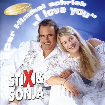 "Stixi & Sonja - Der Himmel Schrieb ""I Love You"""