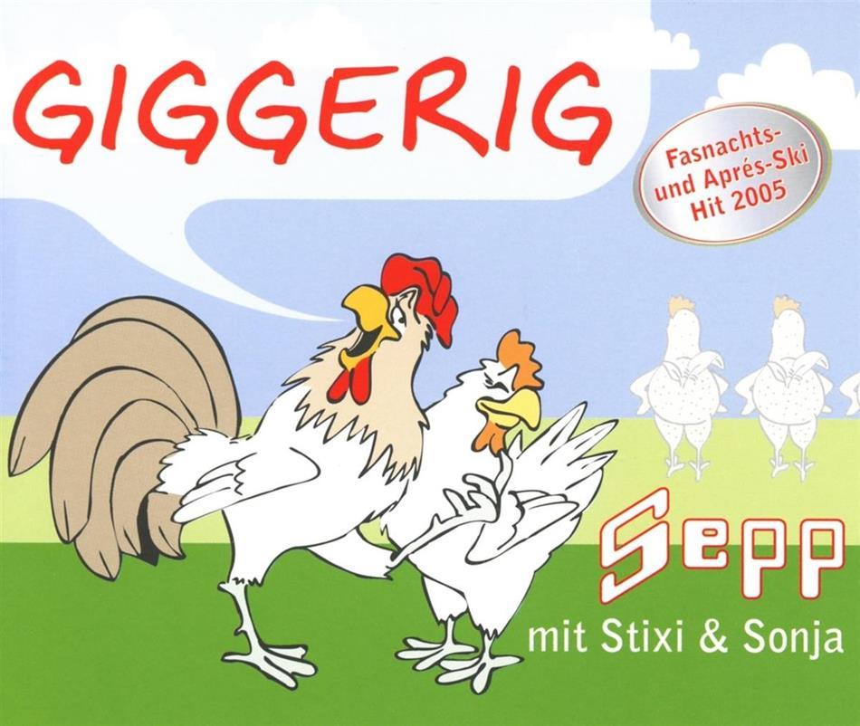 Sepp Mit Stixi & Sonja - Giggerig