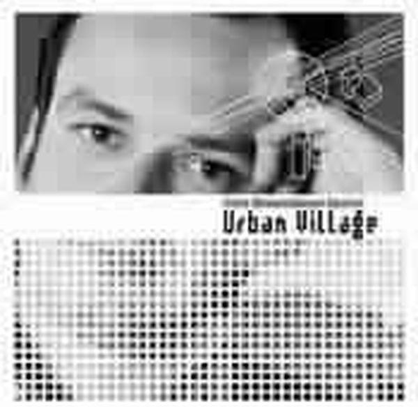 Chris Wiesendanger - Urban Village