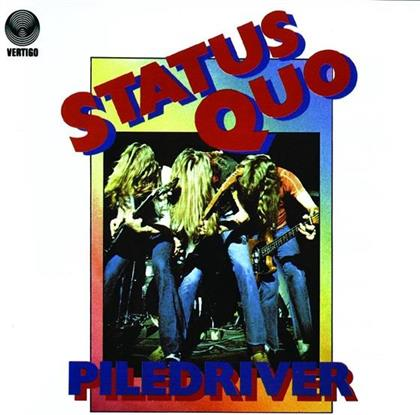Status Quo - Piledriver - Re-Release (Remastered)