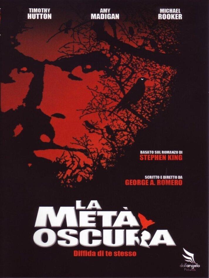 La metà oscura - The dark half (1993)
