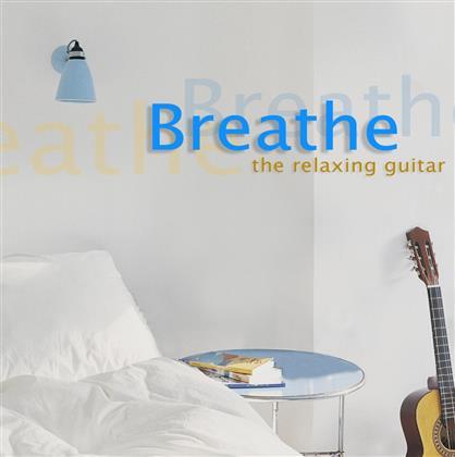 --- - Breathe - Relaxing Guitar